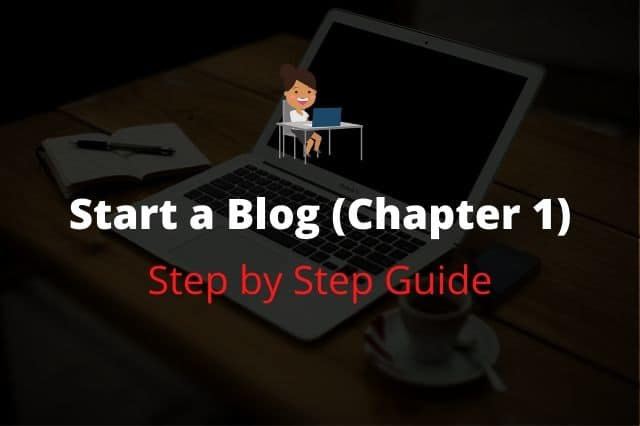 How to Start a Blog – Ultimate Guide to Make a Website